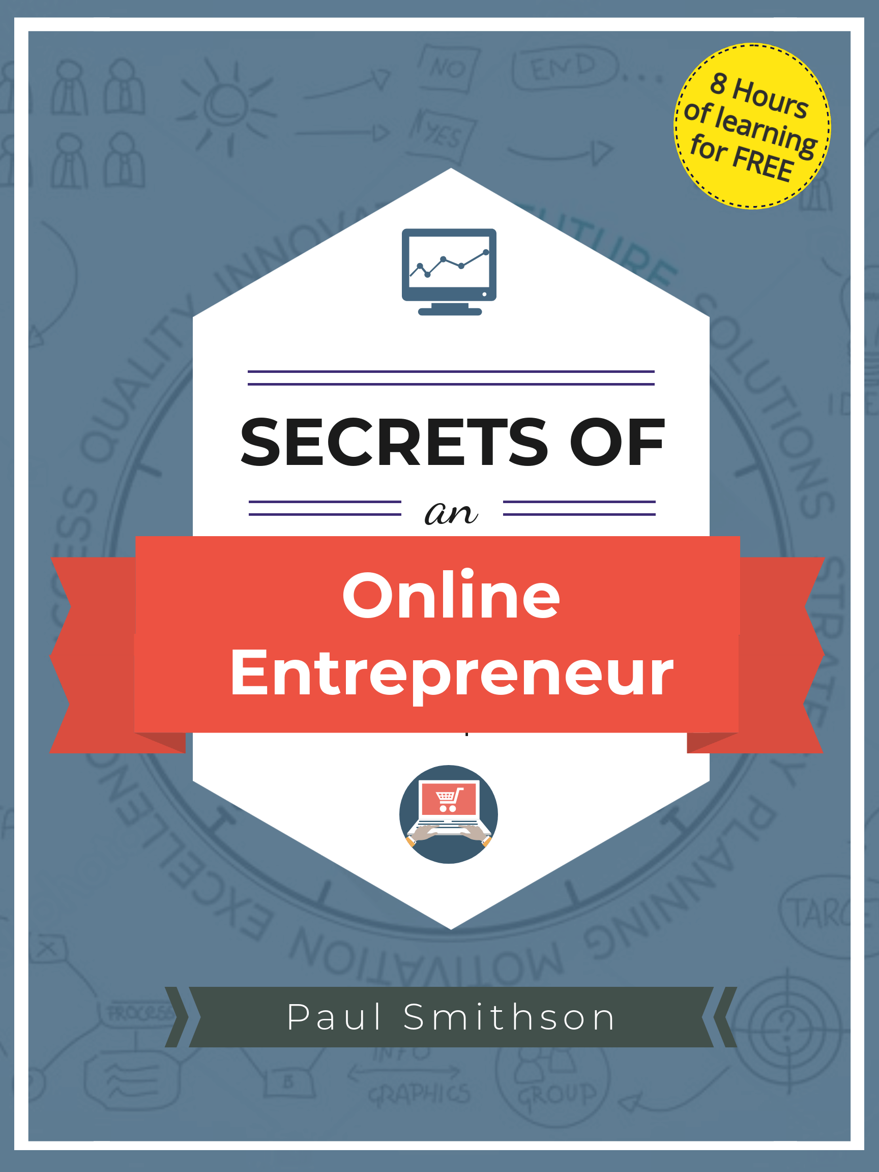 Secrets of an Online Entrepreneur Cover